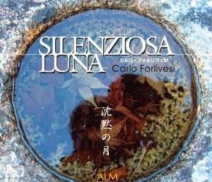 """11 Giugno 2017 ore 18:30, Presentazione CD """"Silenziosa Luna"""" di Carlo Forlivesi"""